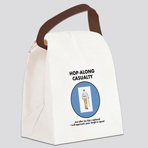 Hopalong Casualty...until Hip Rep Canvas Lunch Bag