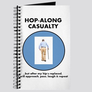 Hopalong Casualty...until Hip Replacement Journal
