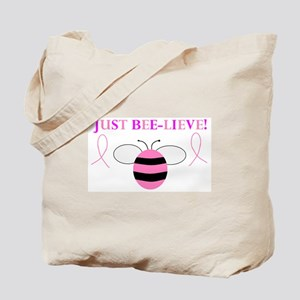 JUST BEE-LIEVE! Tote Bag