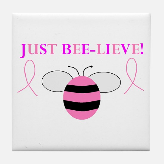 JUST BEE-LIEVE! Tile Coaster