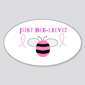 JUST BEE-LIEVE! Oval Sticker