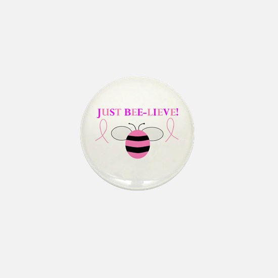 JUST BEE-LIEVE! Mini Button