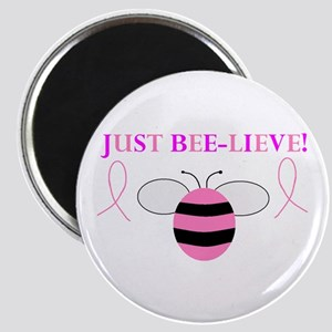 JUST BEE-LIEVE! Magnet
