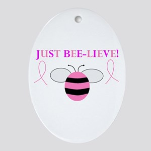 JUST BEE-LIEVE! Oval Ornament
