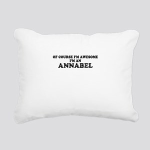 Of course I'm Awesome, I Rectangular Canvas Pillow