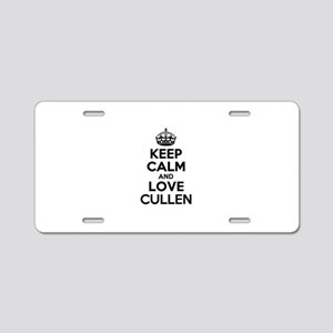 Keep Calm and Love CULLEN Aluminum License Plate