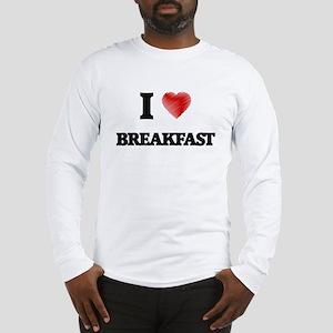 I Love Breakfast Long Sleeve T-Shirt