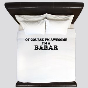 Of course I'm Awesome, Im BABAR King Duvet