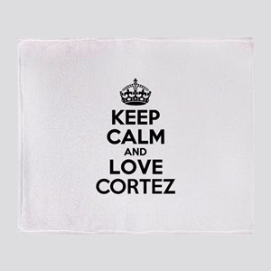 Keep Calm and Love CORTEZ Throw Blanket