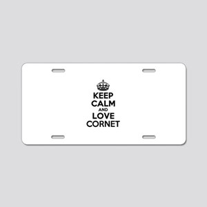Keep Calm and Love CORNET Aluminum License Plate