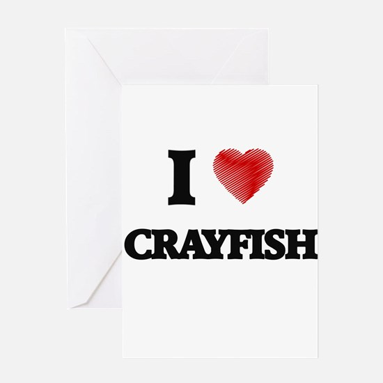 I Love Crayfish Greeting Cards