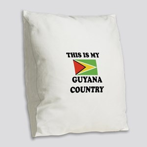 This Is My Guyana Country Burlap Throw Pillow