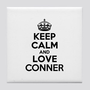 Keep Calm and Love CONNER Tile Coaster