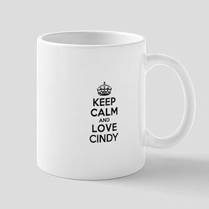 Keep Calm and Love CINDY Mugs