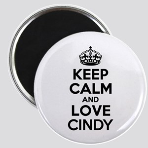 Keep Calm and Love CINDY Magnets