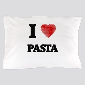 I Love Pasta Pillow Case