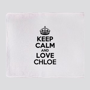 Keep Calm and Love CHLOE Throw Blanket