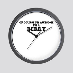 Of course I'm Awesome, Im BERRY Wall Clock