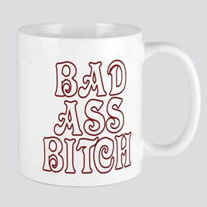 BAD ASS BITCH Mugs