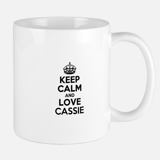 Keep Calm and Love CASSIE Mugs