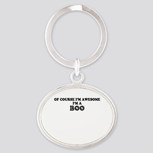 Of course I'm Awesome, Im BOO Keychains