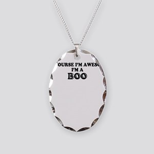 Of course I'm Awesome, Im BOO Necklace Oval Charm