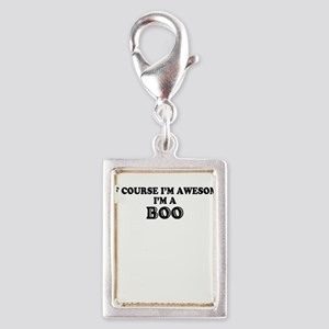 Of course I'm Awesome, Im BOO Charms