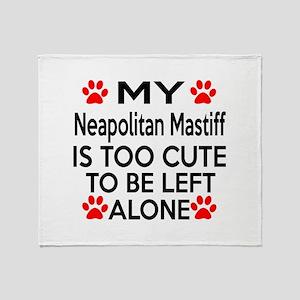 Neapolitan Mastiff Is Too Cute Throw Blanket