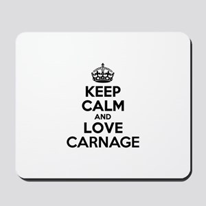Keep Calm and Love CARNAGE Mousepad