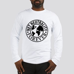 Net Neutrality Forever Long Sleeve T-Shirt