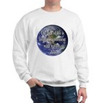 Living With Nature Quote Sweatshirt