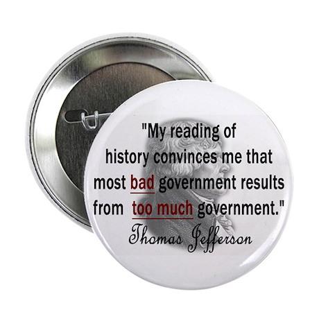 "Thomas Jefferson Bad Governme 2.25"" Button (10 pac"