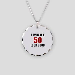 I Make 52 Look Good Necklace Circle Charm