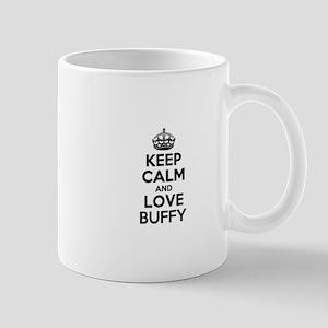 Keep Calm and Love BUFFY Mugs