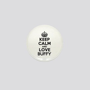 Keep Calm and Love BUFFY Mini Button