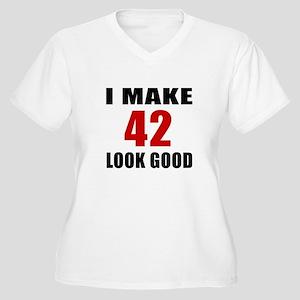 I Make 42 Look Go Women's Plus Size V-Neck T-Shirt