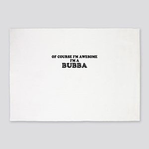 Of course I'm Awesome, Im BUBBA 5'x7'Area Rug