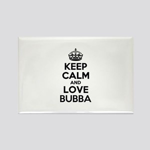 Keep Calm and Love BUBBA Magnets