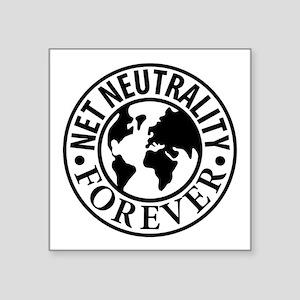 "Net Neutrality Forever Square Sticker 3"" x 3"""