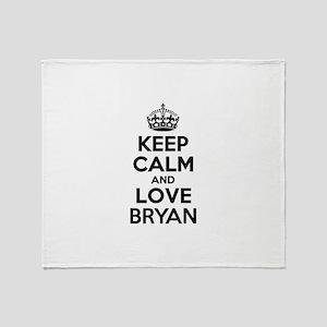 Keep Calm and Love BRYAN Throw Blanket