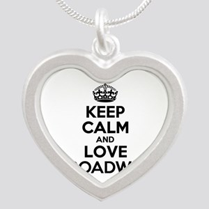 Keep Calm and Love BROADWAY Necklaces