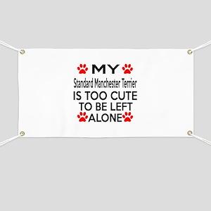 Standard Manchester Terrier Is Too Cute Banner