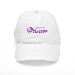 Obey the Princess Baseball Cap