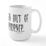 Out Of Money Experience Large Mug