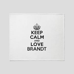 Keep Calm and Love BRANDT Throw Blanket