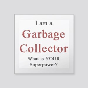 "garbage collector Square Sticker 3"" x 3"""