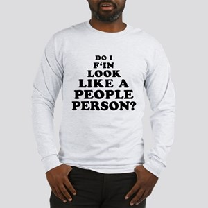 Rude People Person Long Sleeve T-Shirt