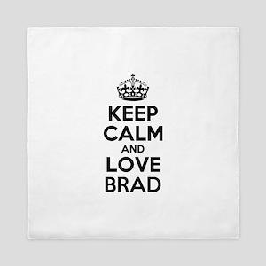 Keep Calm and Love BRAD Queen Duvet
