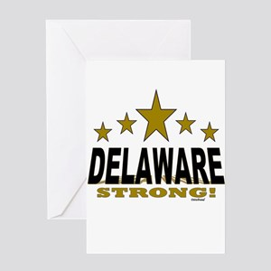Delaware Strong! Greeting Card