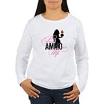 AMMO Wife with Piss Pot  Women's Long Sleeve T-Shi